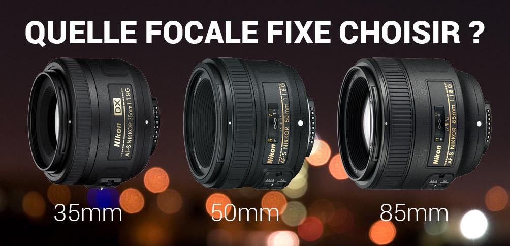MP #117 : quelle focale fixe choisir : 35mm, 50mm ou 85 mm ?