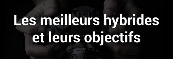 Guides d'achat photo : hybrides