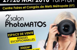 Salon PhotoMATOS à Metz les 27 et 28 mai 2016 da97d7b034a1