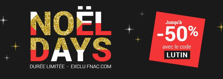 Fnac Noel Noël Days Fnac : jusqu'à  50% sur le site et  15% sur une