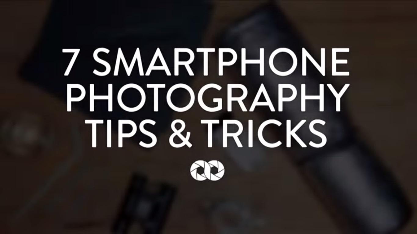 Vidéo : 7 trucs et astuces pour la photo sur smartphone