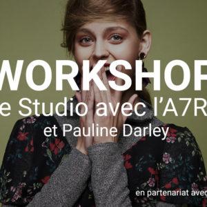 workshop-darley-sonyA7RII
