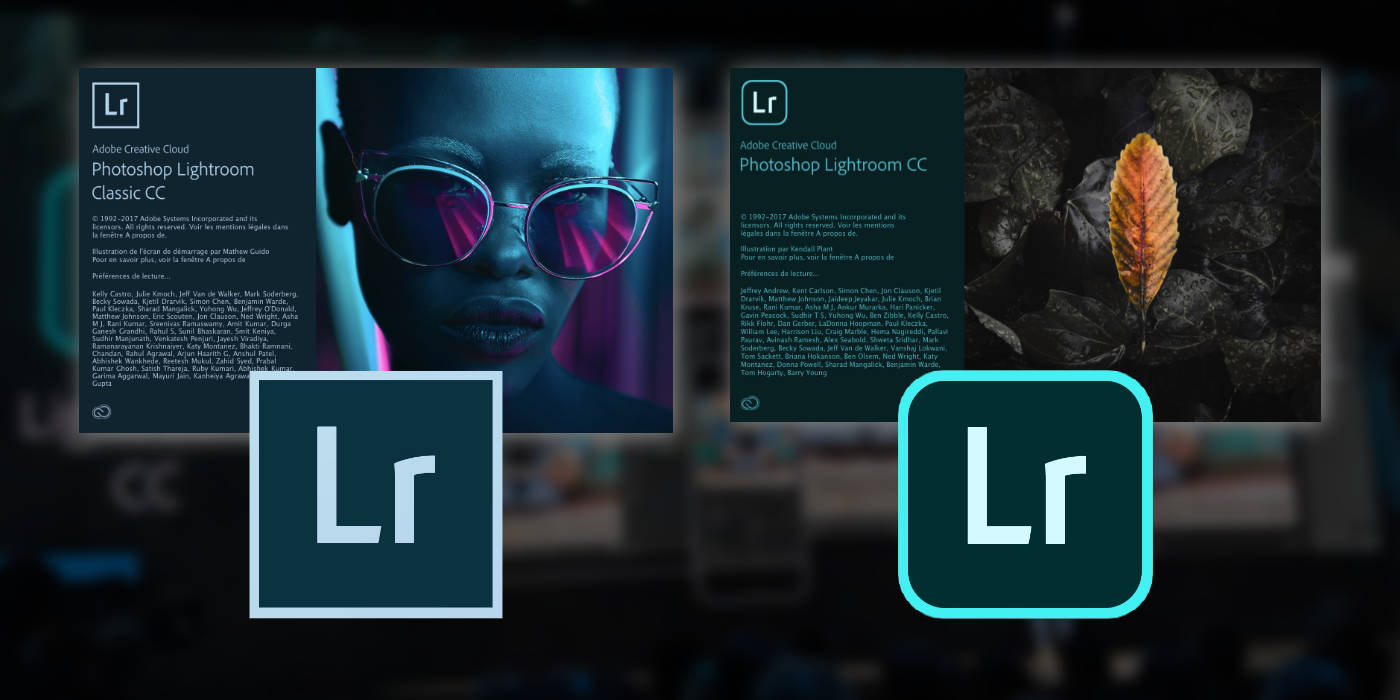 Tornade chez Lightroom : fin de la licence perpétuelle, Lightroom devient Classic et nouveau Lightroom CC Cloud