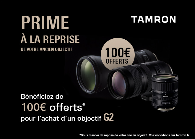 offre de reprise tamron 100 offerts sur un objectif g2. Black Bedroom Furniture Sets. Home Design Ideas