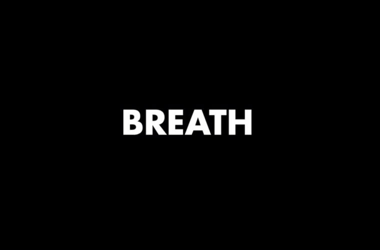 Breath © The Mercandantes