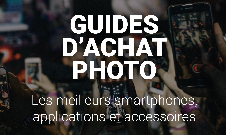 Meilleur Site Pour Photographe guides d'achat photo 2020 : les meilleurs smartphones photo