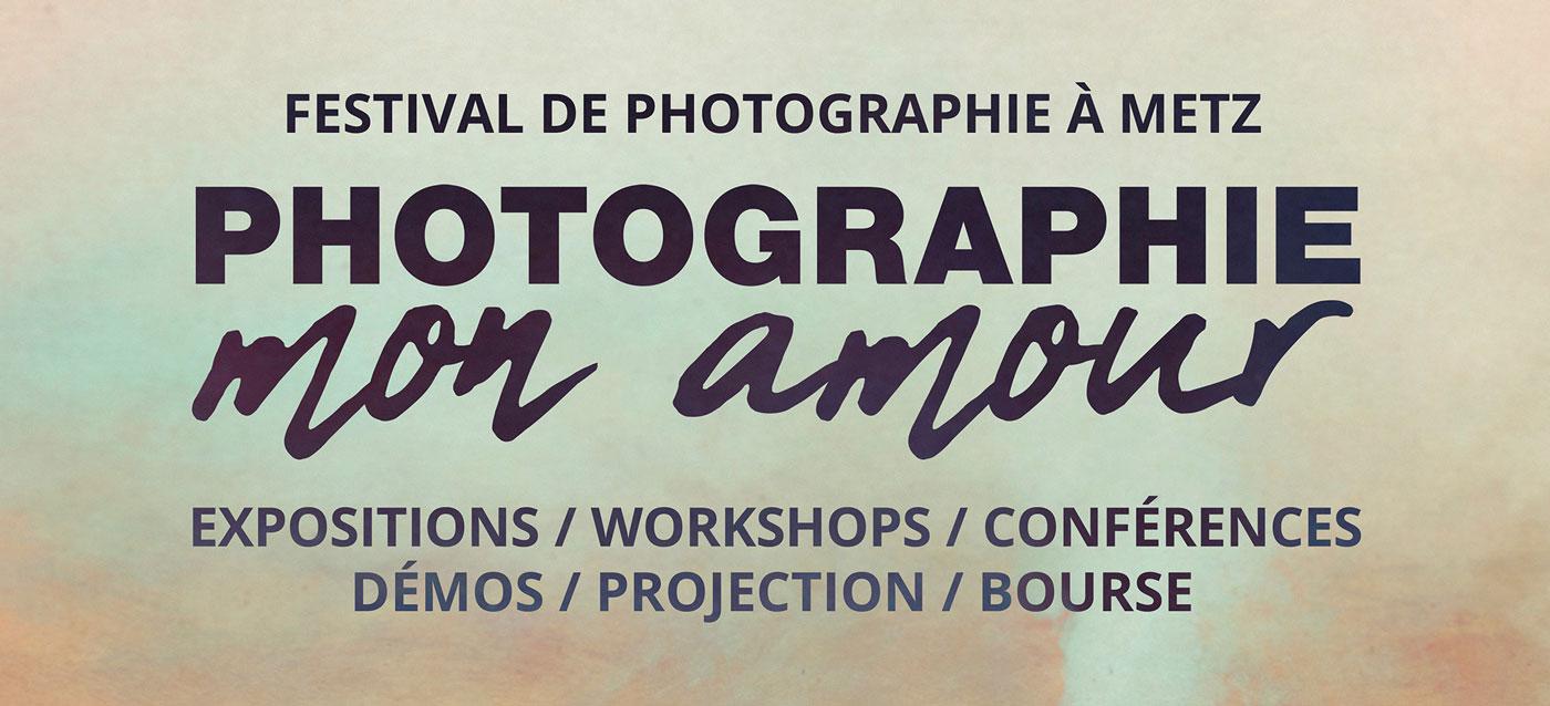 Festival photo à Metz : Photographie mon amour d'avril à juin 2019