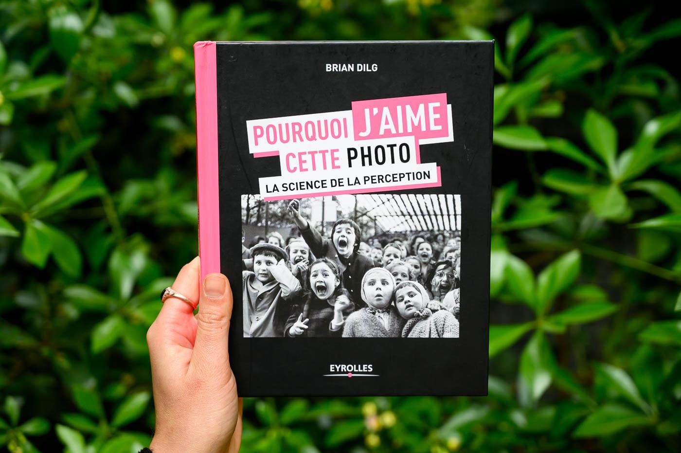 Phototrend Livre Pourquoi Jaime Cette Photo 3