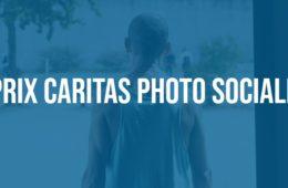 Prix Caritas Photo Sociale